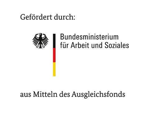 Logo Gefördert durch das Bundesministerium für Arbeit und Soziales aus Mitteln des Ausgleichfonds